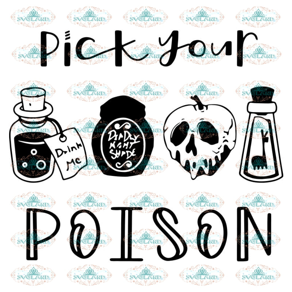 Pick Your Poison Disney Halloween Svg, Cricut File, Halloween Svg
