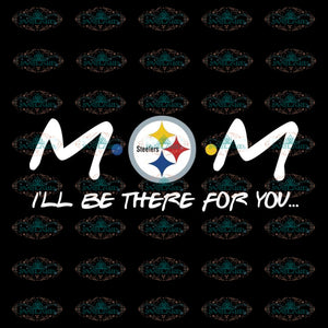 Pittsburgh Steelers Mom Svg, Cricut File, Clipart, NFL Svg, Football Svg, Sport Svg, Love Football Svg, Png, Eps, Dxf