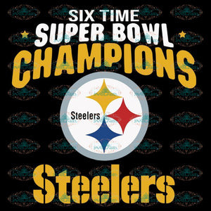 Pittsburgh Steelers Svg, Steelers Super Bowl Champions Svg, Cricut File, Clipart, NFL Svg, Football Svg, Sport Svg, Love Football Svg, Png, Eps, Dxf