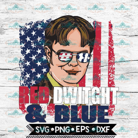 Red Dwight blue Svg, The Office TV Show Svg, Cricut File, Svg, 4th of july, American Flag Svg