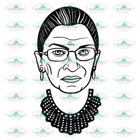 Ruth Bader Ginsburg Svg, Notorious Svg, RBG Svg, Cricut File, Clipart 7