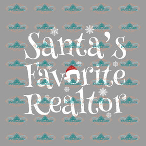 Santas Favorite Realtor Santa Svg Christmas Decor Gift Merry Png Dxf Eps Digital