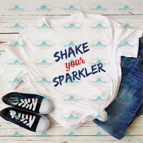 Shake Your Sparkler Friend Gift For Best Friends Svg Digital