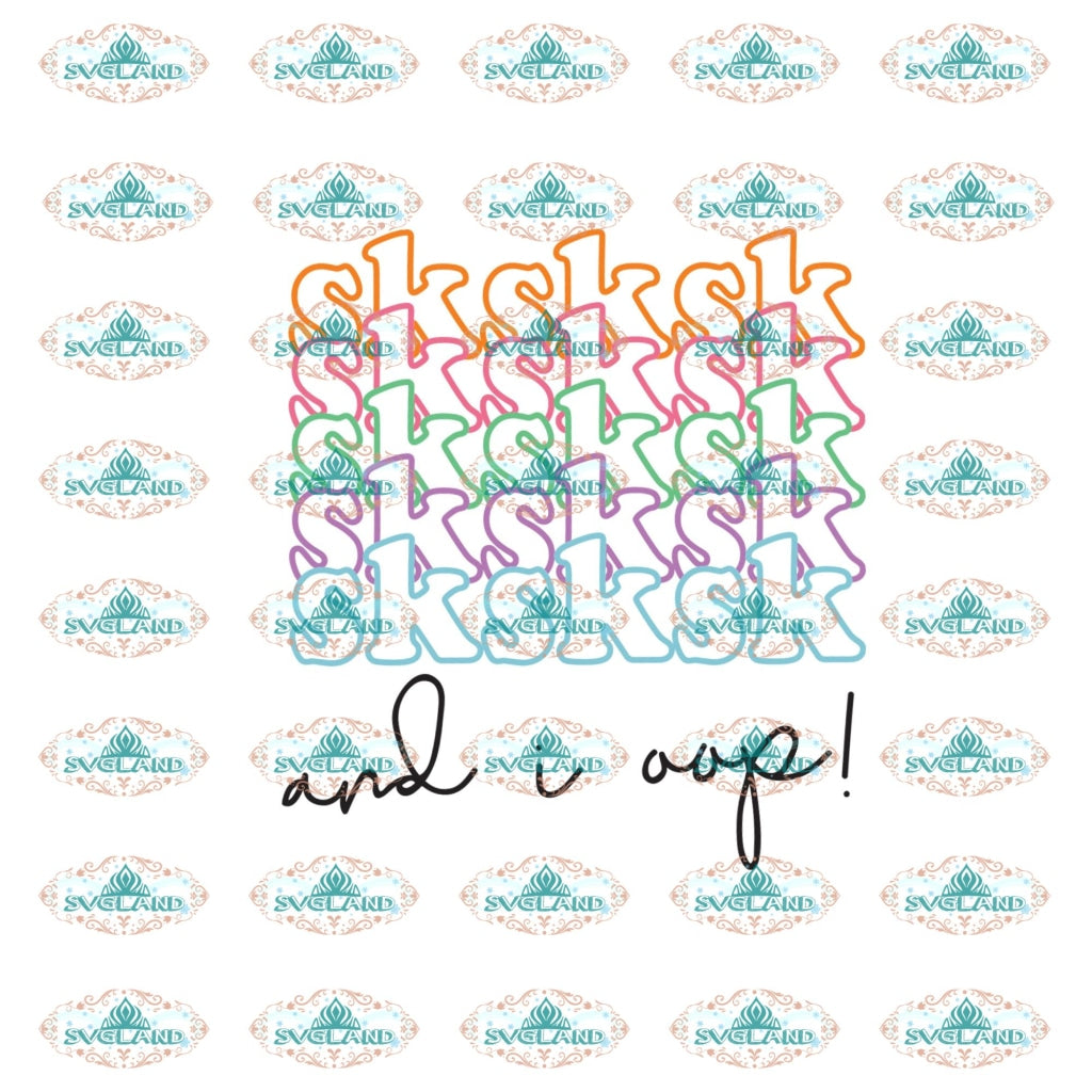 Sksksk Svg Sksksk And I Oop Trending Girls Instant Download Cut File Cricut Digital