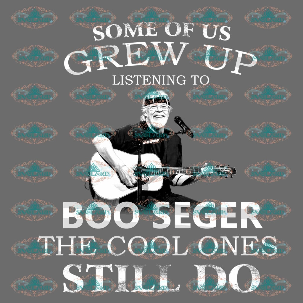 Some Of Us Grew Up Listening To Boo Seger The Cool Ones Still Do Musician Guitarist Playing Guitar