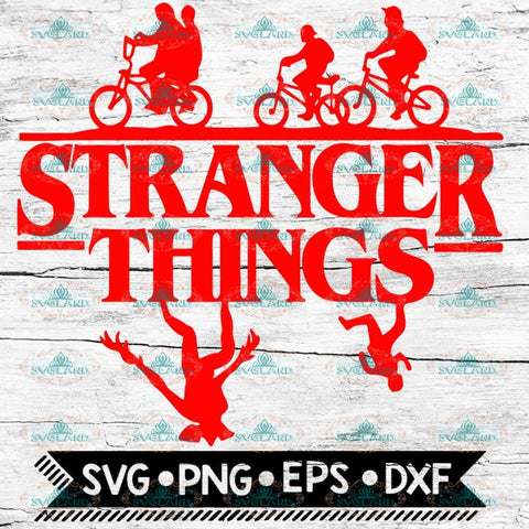 Stranger Things svg, Cricut File, Stranger Svg, Cricut File, Svg