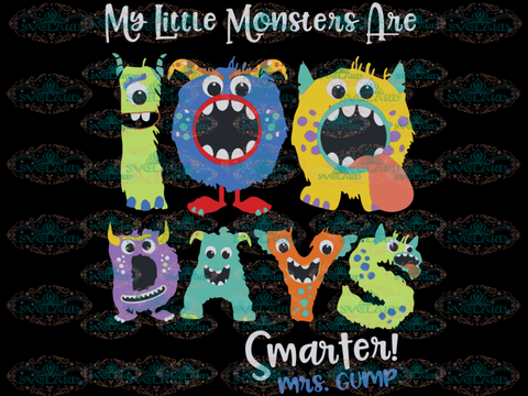 Teacher 100 Days Monster Smarter Monsters Fun Hundred Day Shirt For Teachers Personalized 100Th Of