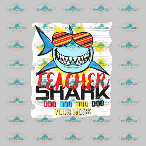 Teacher Shark Doo Design Teacher Star Gift For Shirt Life Png Digital