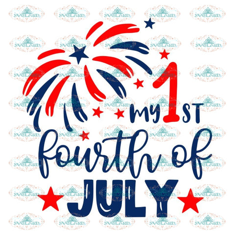 the My first fourth of july svg, my first fourth of july, my first fourth of jul png, 4th of july png, 4th of july svg, independence day1