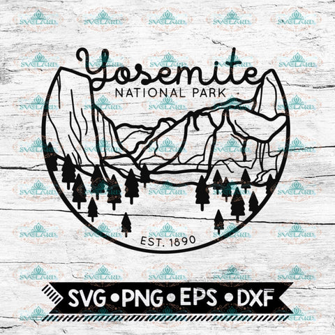 Yosemite Svg, Cricut File, Svg, Hiking Svg, Camping Svg, Outdoor Svg