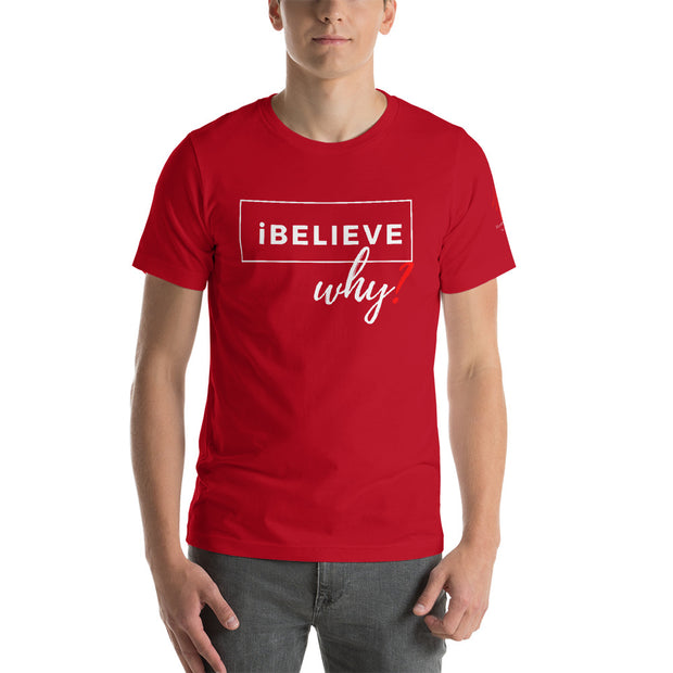 """I Believe, Why?"" Short-Sleeve T-Shirt"
