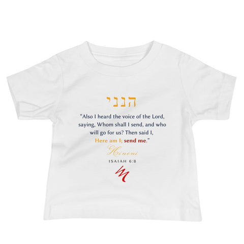 """Isaiah 6:8 - Here I am Lord"" Baby Jersey Short Sleeve Tee - Elijah's Mantle Messianic Judaic Christian T-Shirts, Hoodies, Hats - Apparel"