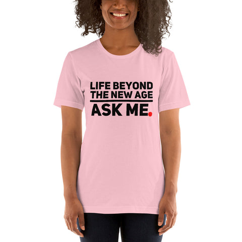 """Life Beyond The New Age"" Short-Sleeve T-Shirt"