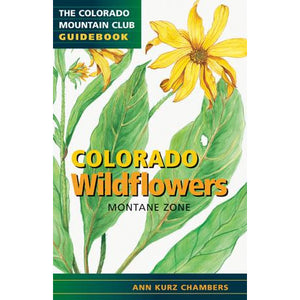 Colorado Wildflowers: Montane Zone