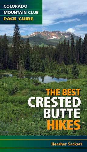 The Best Crested Butte Hikes