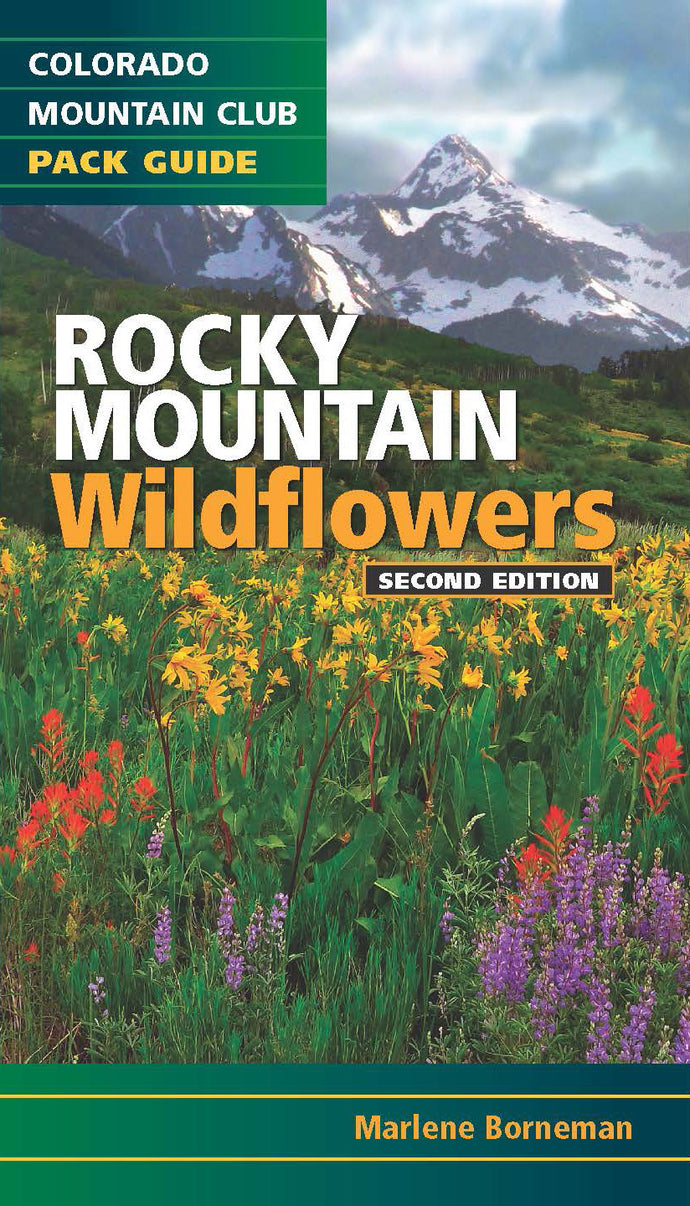 Rocky Mountain Wildflowers, 2nd Edition