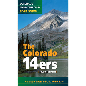 The Colorado 14ers: Pack Guide, 4th Edition