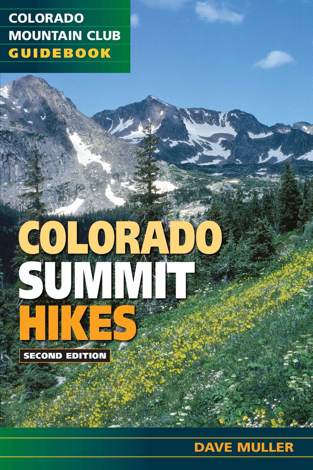 Colorado Summit Hikes, 2nd Edition