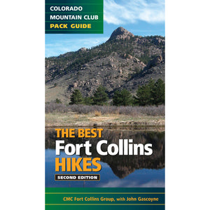 The Best Fort Collins Hikes, 2nd Edition