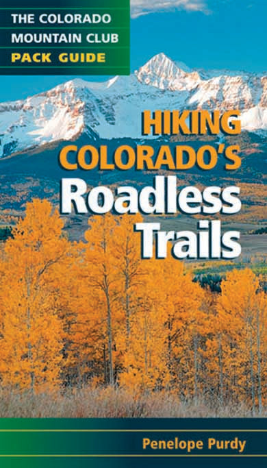 Hiking Colorado's Roadless Trails