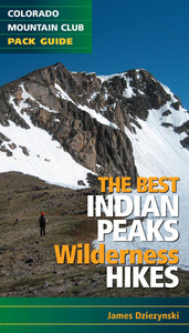 The Best Indian Peaks Wilderness Hikes