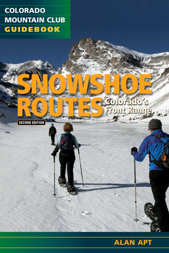 Snowshoe Routes: Colorado's Front Range