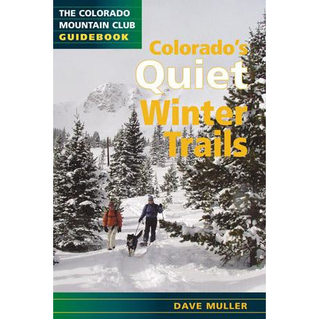 Colorado's Quiet Winter Trails