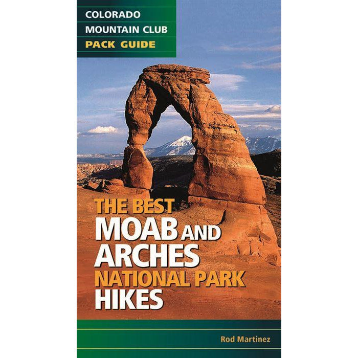 The Best Moab and Arches National Park Hikes