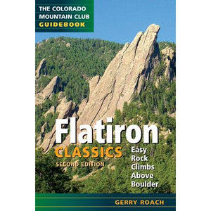 Flatiron Classics: Easy Rock Climbs Above Boulder