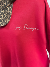 Load image into Gallery viewer, PS. I love you Bella Canvas Sweatshirt