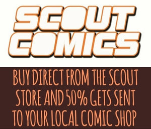Help Scout Comics And Your Local Comic Shop!
