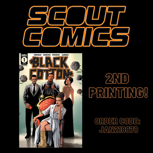 Scout Comics hit new title BLACK COTTON #1 Goes To Second Print