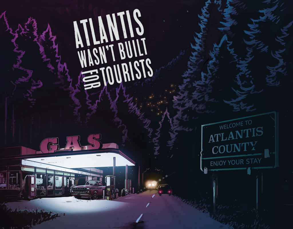 Coming this August From Scout Comics, ATLANTIS WASN'T BUILT FOR TOURISTS
