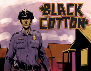 BLACK COTTON Launches This February From Scout Comics