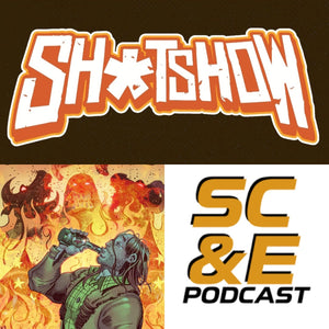 Episode 7 of Scout Comics & Entertainment Podcast