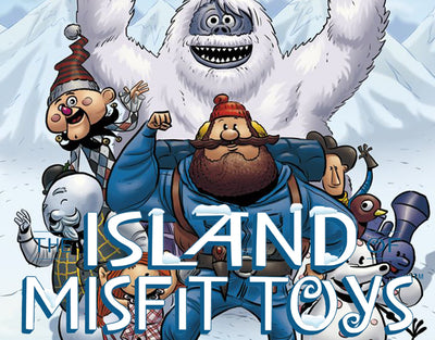 THE ISLAND OF MISFIT TOYS