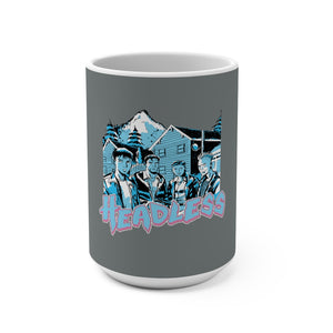 Headless (Group Design) -  Grey Mug 15oz