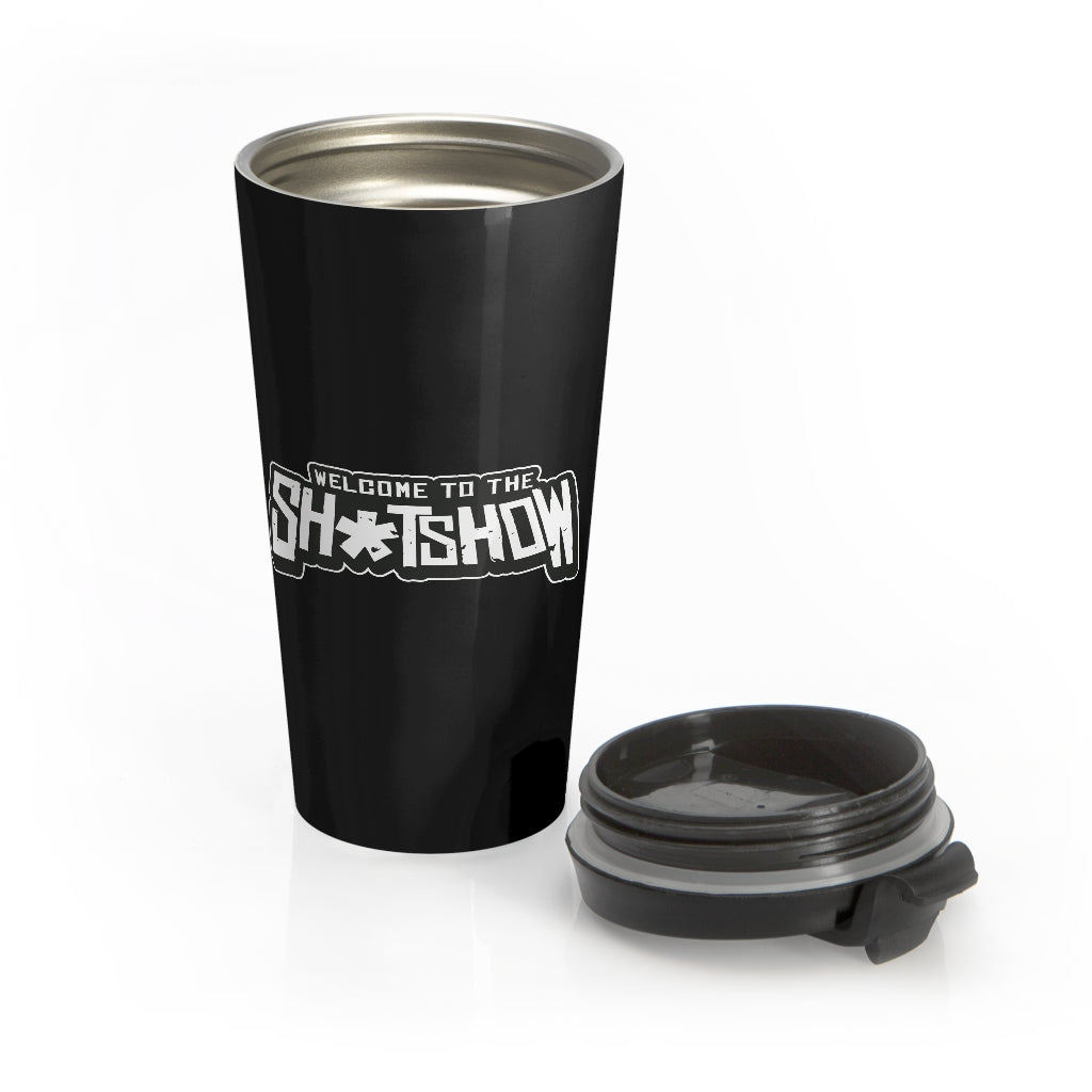 Shitshow (Logo Design) - Stainless Steel Travel Mug