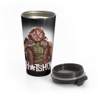 Shitshow (Legend Design) - Stainless Steel Travel Mug