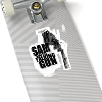 Sam and His Talking Gun - Kiss-Cut Stickers