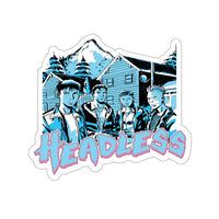 Headless (Group Design) - Kiss-Cut Stickers