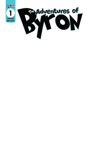 Adventures Of Bryon: Comic Capers #1 - Sketch Cover