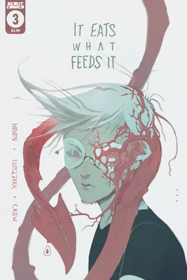 It Eats What Feeds It #3 - 2nd Printing