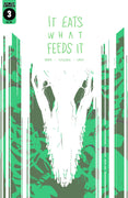 It Eats What Feeds It #3 - DIGITAL EDITION