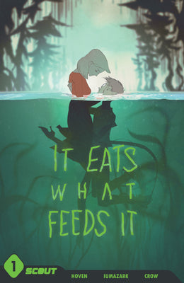 It Eats What Feeds It - Trade Paperback - DIGITAL COPY