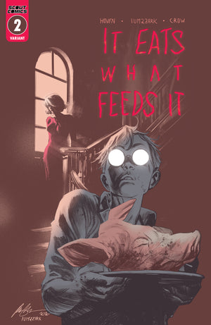 It Eats What Feeds It #2 - Webstore Exclusive Cover