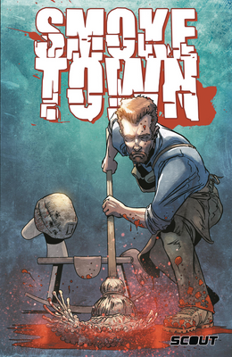 Smoketown - Trade Paperback - DIGITAL COPY
