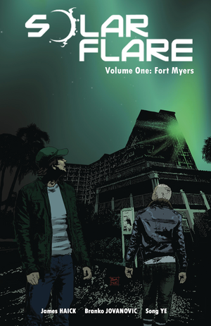 Solar Flare Season 1: Fort Myers - Trade Paperback - DIGITAL COPY
