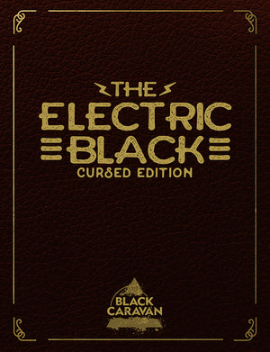 Electric Black: Cursed Edition Magazine - SIGNED BY WOODALL & SCHMALKE