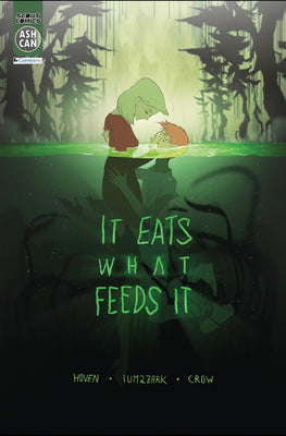 It Eats What Feeds It - Ashcan